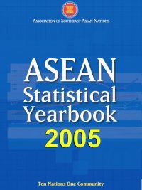 ASEAN Statistical Yearbook 2005