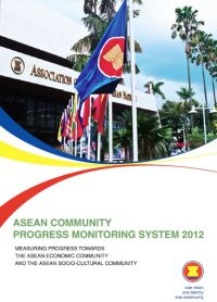 ASEAN Community Progress Monitoring System (ACPMS) 2012