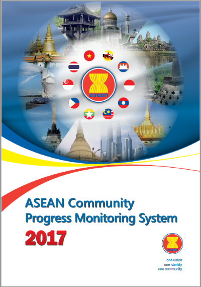 Click to download ASEAN Community Progress Monitoring System 2017