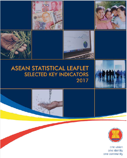 Click here to download ASEAN Statistical Leaflet 2017